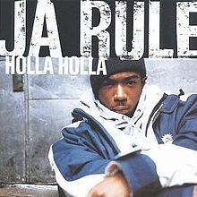 220px-Ja_Rule_-_Holla_Holla